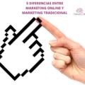 diferencias-entre-marketing-online-y-marketing-tradicional