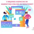 agencia-marketing-online-en-monterrey